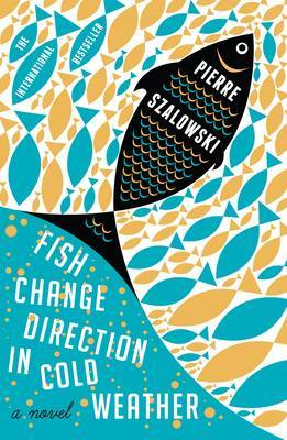 Review Wednesday | Book Review – Fish Change Direction In Cold Weather