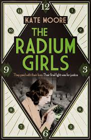 Review Wednesday | Book Review – The Radium Girls(ARC)